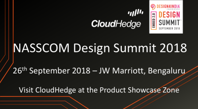 CloudHedge to Exhibit at the Nasscom Design Summit 2018